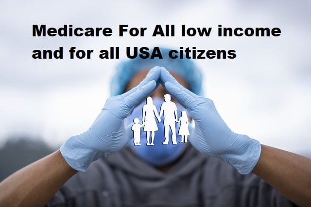 Medicare-For-All-low-income-and-for-all-USA-citizens